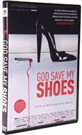 God Save My Shoes DVD God save my shoes